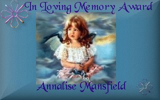 [In Loving Memory Award -     Annalise Mansfield - 30 March 2000]